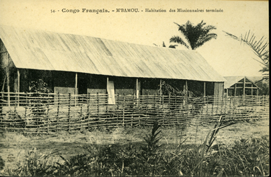 Habitation des Missionaires Terminee (Completed Missionaries House)